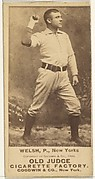 "Michael ""Mickey"" Francis Welch, Pitcher, New York, from the Old Judge series (N172) for Old Judge Cigarettes"