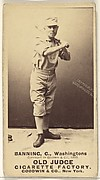 "James ""Jim"" M. Banning, Catcher, Washington Nationals, from the Old Judge series (N172) for Old Judge Cigarettes"