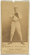 "Owen F. ""Spider"" Clark, Catcher, Washington Nationals, from the Old Judge series (N172) for Old Judge Cigarettes"