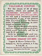 "Original coupon included with each card from the series ""Artistic Pictures"" (T32), issued by Liggett & Myers Tobacco Company to promote Richmond Straight Cut Cigarettes"