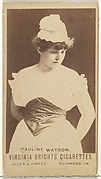 Pauline Watson, from the Actors and Actresses series (N45, Type 1) for Virginia Brights Cigarettes