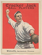 Mullen, Indianapolis, Federal League, from the Ball Players series (E145) for Cracker Jack