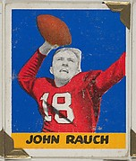 John Rauch, from the All-Star Football series (R401-2), issued by Leaf Gum Company