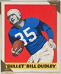 """Bullet"" Bill Dudley, from the All-Star Football series (R401-2), issued by Leaf Gum Company"