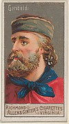 Giuseppe Garibaldi, from the Great Generals series (N15) for Allen & Ginter Cigarettes Brands