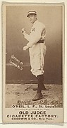 "James Edward ""Tip"" O'Neill, Left Field, St. Louis Browns, from the Old Judge series (N172) for Old Judge Cigarettes"