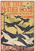 THE TRUE / MOTHER GOOSE / WITH NOTES AND PICTURES BY / BLANCHE McMANUS / LAMSON WOLFFE & CO BOSTON