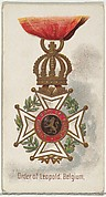 Order of Leopold, Belgium, from the World's Decorations series (N30) for Allen & Ginter Cigarettes
