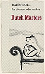 Dates Wait...for the man who smokes Dutch Masters, from the Comic Sketches series (T133) to promote Dutch Masters Cigars