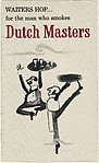 Waiters Hop...for the man who smokes Dutch Masters, from the Comic Sketches series (T133) to promote Dutch Masters Cigars
