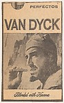 Newspaper ad for Van Dyck Cigars (bearded man in military cap smoking cigar), from the Smoker Portraits series (T134) to promote Van Dyck Cigars