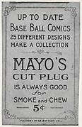 Facsimile of card verso from the Baseball Comics series (T203) promoting Mayo's Cut Plug Tobacco