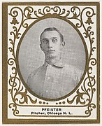 Pfeister, Pitcher, Chicago, National League, from the Baseball Players (Ramlys) series (T204) issued by the Mentor Company to promote Ramly and T.T.T. Turkish Cigarettes