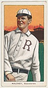 Maloney, Rochester, Eastern League, from the White Border series (T206) for the American Tobacco Company