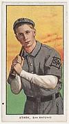 Stark, San Antonio, Texas League, from the White Border series (T206) for the American Tobacco Company