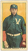 """Erickson, Vancouver, Northwestern League, from the """"Obak Baseball Players"""" set (T212), issued by the American Tobacco Company to promote Obak Mouthpiece Cigarettes"""