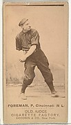 "Francis Isaiah ""Monkey"" Foreman, Pitcher, Cincinnati, from the Old Judge series (N172) for Old Judge Cigarettes"