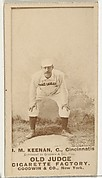 "James William ""Jim"" Keenan, Catcher, Cincinnati, from the Old Judge series (N172) for Old Judge Cigarettes"