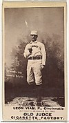 """Leon A. """"Lee"""" Viau, Pitcher, Cincinnati, from the Old Judge series (N172) for Old Judge Cigarettes"""