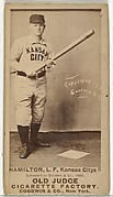 """William Robert """"Sliding Billy"""" Hamilton, Left Field, Kansas City Cowboys, from the Old Judge series (N172) for Old Judge Cigarettes"""