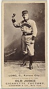 Herman C. Long, Catcher, Kansas City Cowboys, from the Old Judge series (N172) for Old Judge Cigarettes
