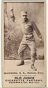 """James H. """"Jim"""" Manning, Shortstop, Kansas City Cowboys, from the Old Judge series (N172) for Old Judge Cigarettes"""