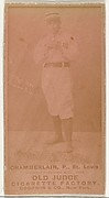 "Elton P. ""Ice Box"" Chamberlain, Pitcher, St. Louis Browns, from the Old Judge series (N172) for Old Judge Cigarettes"