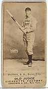 Robert E. Burks, Shortstop, Sioux City Corn Huskers, from the Old Judge series (N172) for Old Judge Cigarettes