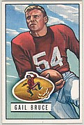 Card Number 104, Gail Bruce, End, San Francisco 49ers, from the Bowman Football series (R407-3) issued by Bowman Gum