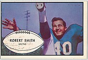Robert Smith, Lions, from the Bowman Football series (R407-5) issued by Bowman Gum
