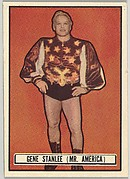 Gene Stanlee, Mr. America, from the Topps Ringside series (R411) issued by Topps Chewing Gum Company