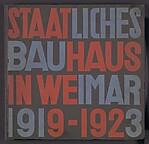 """""""Staatliches Bauhaus in Weimar 1919-1923"""" Book"""