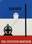 """FARM WORK / RURAL ELECTRIFICATION ADMINISTRATION"""