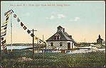 Block Island, R.I. North Light House and Life Saving Station