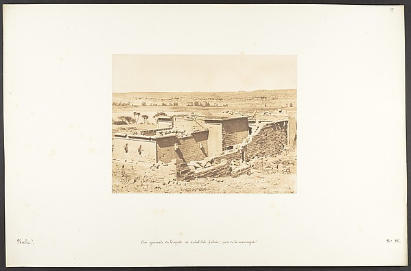 This is What Maxime Du Camp and Vue gnrale du Temple de Kalabcheh (Talmis) prise de la montagne Looked Like  on 4/8/1850