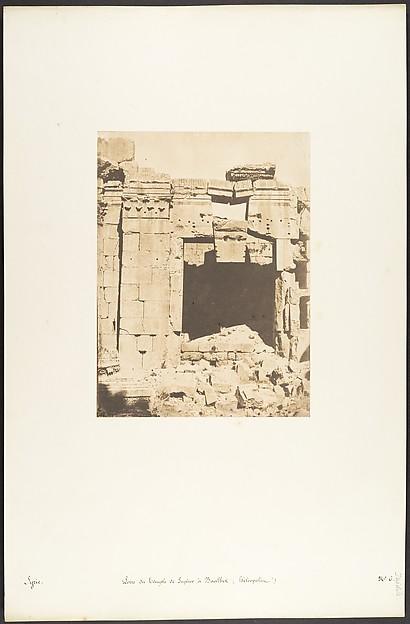 Fascinating Historical Picture of Maxime Du Camp with Porte du Temple de Jupiter  Baalbek (Hliopolis) on 9/15/1850