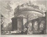 View of the Mausoleum of the Emperor Hadrian (now called Castel S. Angelo) from the rear, from Vedute di Roma (Roman Views), Giovanni Battista Piranesi (Italian, Mogliano Veneto 1720–1778 Rome), Etching, undescribed first state with address of Bouchard