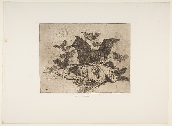 Plate 72  from 'The Disasters of War' (Los Desastres de la Guerra): 'The Consequences.' (Las resultas.), Goya (Francisco de Goya y Lucientes) (Spanish, Fuendetodos 1746–1828 Bordeaux), Etching