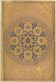 Rosette Bearing the Name and Title of Emperor Aurangzeb (Recto), from the Shah Jahan Album, Mir 'Ali Haravi (d. ca. 1550), Ink, opaque watercolor, and gold on paper