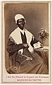 """Sojourner Truth, """"I Sell the Shadow to Support the Substance"""", Unknown (American), Albumen silver print from glass negative"""