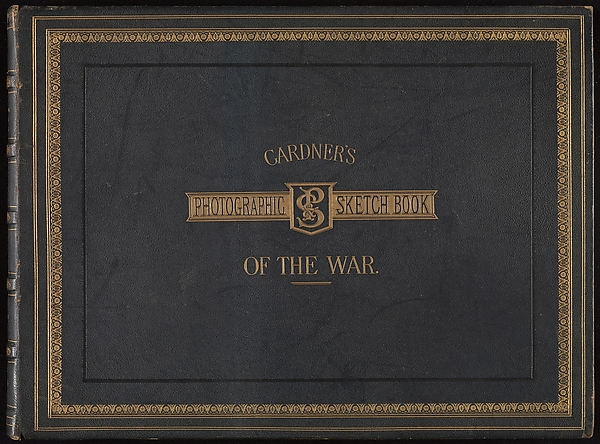 Gardner's Photographic Sketchbook of the War, Volume 1, Alexander Gardner (American, Glasgow, Scotland 1821–1882 Washington, D.C.), Albumen silver prints from glass negatives